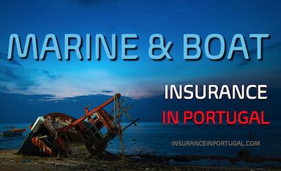 Boat, Yacht, Cruiser, Fishing, and Marine insurance in Portugal in English