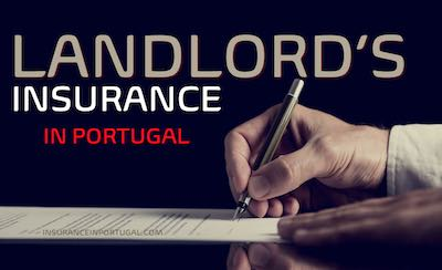 www.insuranceinportugal.com are specialists in providing landlords with insurance for Expats in English